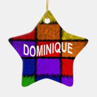 DOMINIQUE CERAMIC ORNAMENT