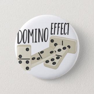 Domino Effect 6 Cm Round Badge