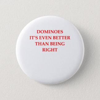 DOMINOES 6 CM ROUND BADGE