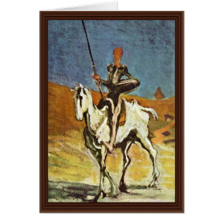 Don Quixote And Sancho Panza By Daumier Honoré (Be Greeting Card
