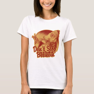 Don' Stop Believin' in Santa Clause T-Shirt
