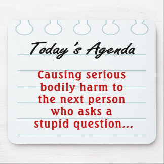 Don t Ask Stupid Questions 2 Mousepad