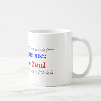 Don t blame me I voted for Zuul Coffee Mugs