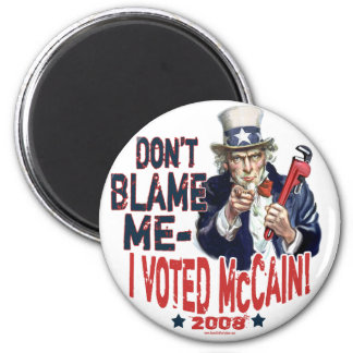 Don t Blame me I Voted McCain Gear Refrigerator Magnet