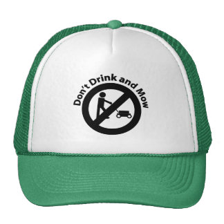 Don t Drink and Mow Mesh Hat