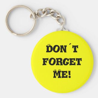 Don´t forget me! key ring
