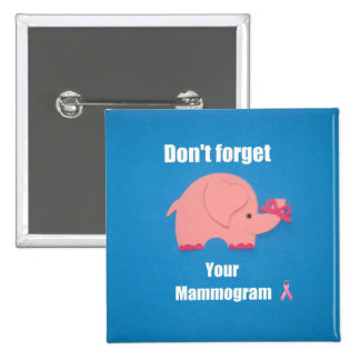 Don t forget your mammogram button