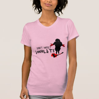 Don t Hate Annihilate Tee Shirts