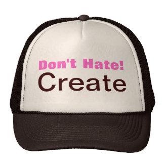 Don t Hate Create Trucker Hat