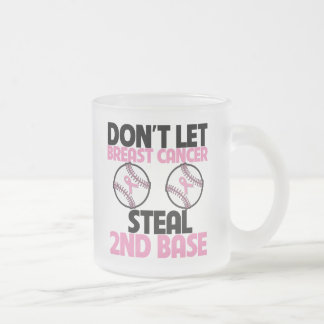 Don t Let Breast Cancer Steal 2nd Base Mugs