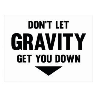 Don't Let Gravity Get You Down Postcard