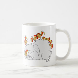Don t Let the Turkeys Get You Down Coffee Mug