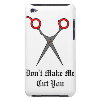 Don't Make Me Cut You (Red Hair Cutting Scissors) Barely There iPod Covers