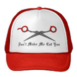 Don't Make Me Cut You (Red Hair Cutting Scissors) Trucker Hats
