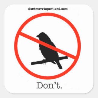 Don t Move To Portland sticker
