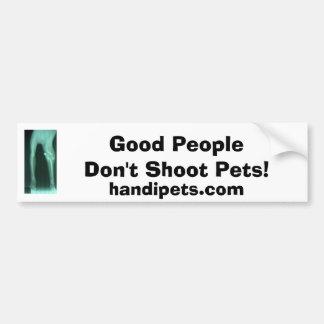 Don t shoot pets bumper sticker