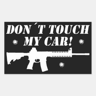 Don´t Touch my Car! Rectangular Sticker
