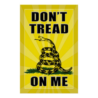 Don t Tread on Me Posters