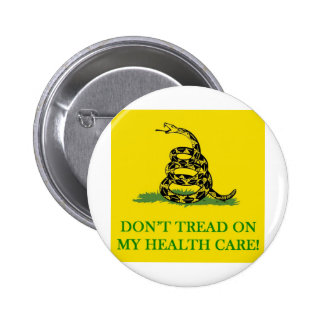 don t tread on my health care obama pinback button