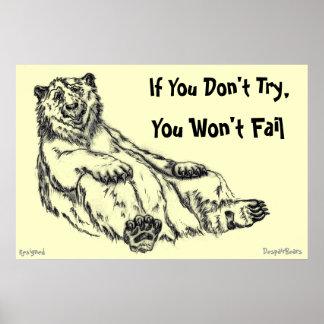 Don t Try - Despair Bear Poster