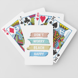 Don't Worry BEACH Happy - Fun Beach Print Bicycle Playing Cards