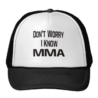 Don t Worry I Know MMA Mesh Hat