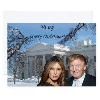 Donald and Melania: We say Merry Christmas! Card