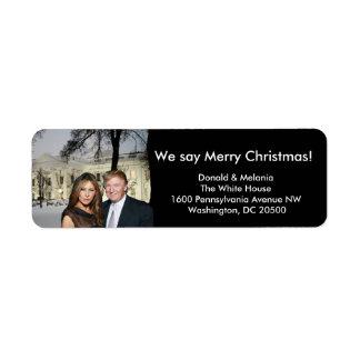 Donald & Melania: We say Merry Christmas! Return Address Label