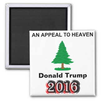 Donald Trump 2016 - An Appeal To Heaven Magnet