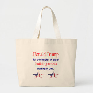Donald Trump contractor in chief, president Large Tote Bag