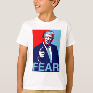 "Donald trump ""Fear"" parody poster 2017 T-Shirt"