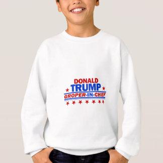 Donald Trump Groper In Chiefq Sweatshirt