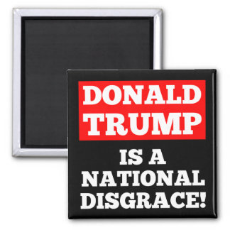 Donald Trump is a National Disgrace Black Magnet