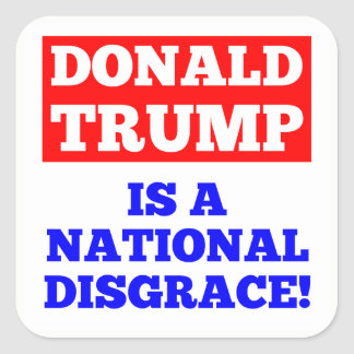 Donald Trump is a National Disgrace White Sticker