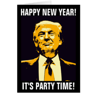 DONALD TRUMP NEW YEARS CARDS, FUNNY CARD