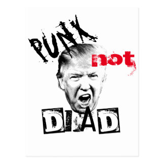 DONALD TRUMP - PUNX not DEAD! Postcard