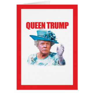 Donald Trump Queen Trump Card