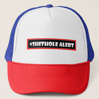 Donald trump Shithole alert Trucker Hat