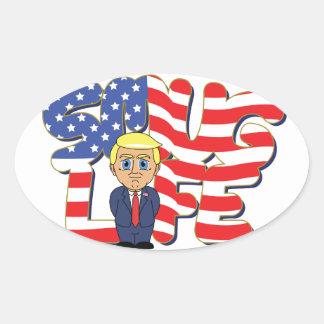 Donald Trump Smug Life Oval Sticker