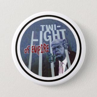 Donald Trump: Twilight of Empire 7.5 Cm Round Badge