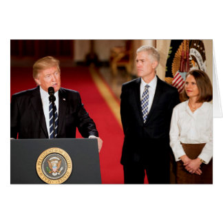 Donald Trump With Neil & Louise Gorsuch Card