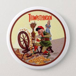 Donald Trumpelthinskin 10 Cm Round Badge