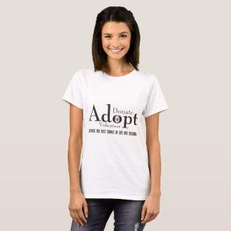 Donate, Adopt, Volunteer T-Shirt