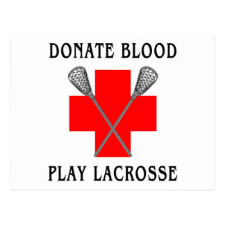 Donate Blood Play Lacrosse Cards Postcards