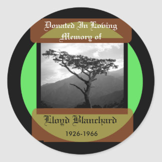 Donated in Memory of Round Sticker