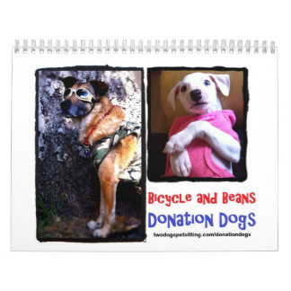 Donation Dogs Calendar 2013 (in memory of Bicycle)