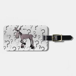 Donkey interrogation derp luggage tag