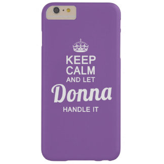 Donna handle it! barely there iPhone 6 plus case