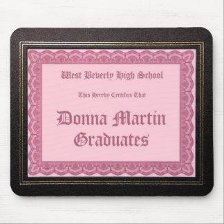 Donna Martin Graduates diploma mousepad