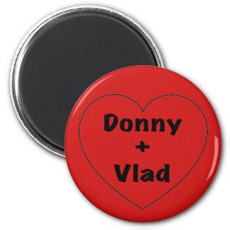 Donny + Vlad Magnet